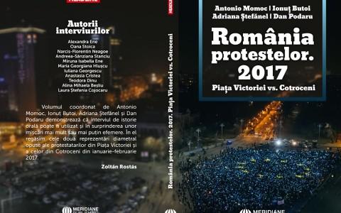 România protestelor. 2017. Piața Victoriei vs. Cotroceni